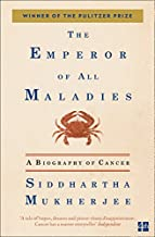 The Emperor of All Maladies: A Biography of Cancer (Fourth Estate)