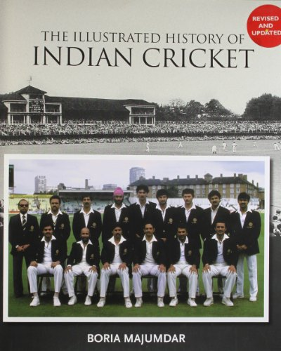 Compare Textbook Prices for The Illustrated History of Indian Cricket  ISBN 9788174364494 by Boria Majumdar