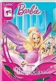 Barbie Presents Thumbelina - New Artwork