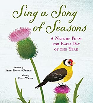 Sing a Song of Seasons  A Nature Poem for Each Day of the Year