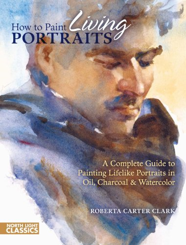 How to Paint Living Portraits (North Light Classics) (English Edition)