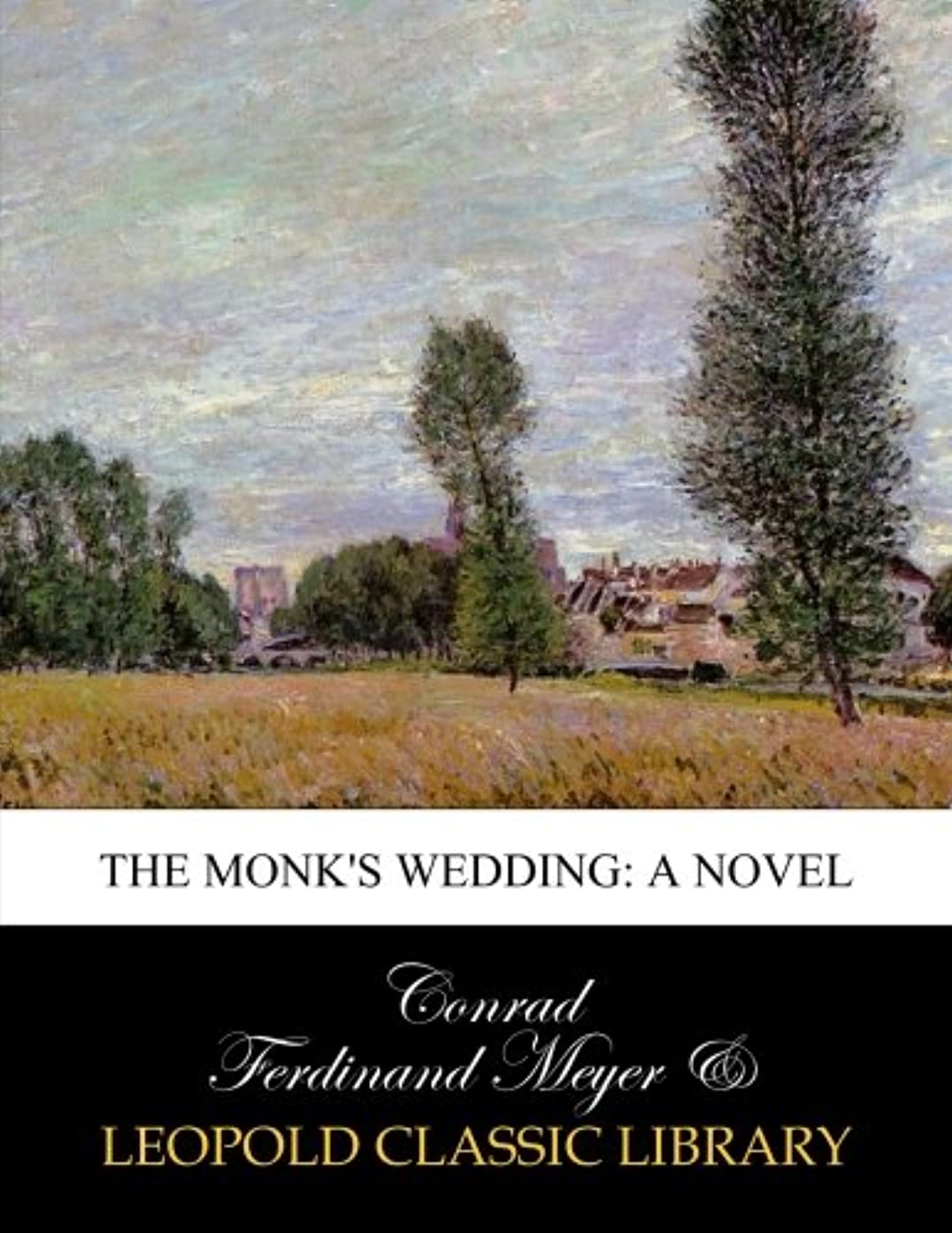 分割代数道The monk's wedding: a novel