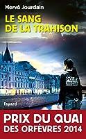 Le sang de la trahison (Prix du Quai des Orfevres 2013)