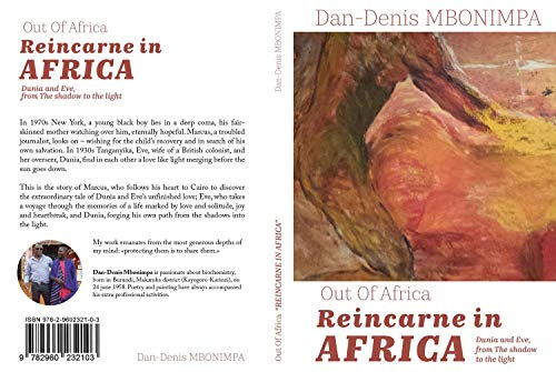 Out of Africa - Reincaren in Africa: Dunia and Eve, From the shadow to the light (English Edition)