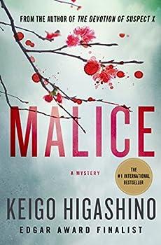 Malice  A Mystery  The Kyochiro Kaga Series Book 1