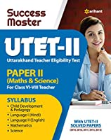 Success Master UTET Paper 2 for Class 6 to 8 Maths and Science for 2021 Exam