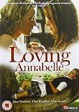Loving Annabelle [DVD] [2006] [Reino Unido]