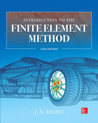 Introduction to the Finite Element Method 4E (English Edition)