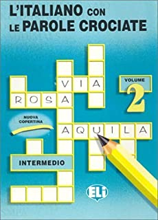 L'Italiano Con Le Parole Crociate (Crossword Puzzle Book 2) by European Language Institute (1994) Hardcover