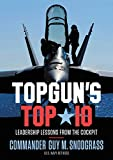 top 10 ebooks - TOPGUN'S TOP 10: Leadership Lessons from the Cockpit