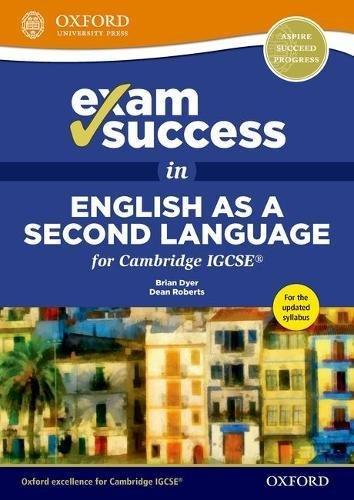 Exam Success in English as a Second Language for Cambridge IGCSE [Lingua inglese]