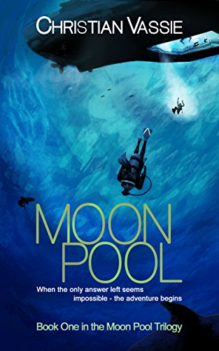 Moon Pool: Book One in the Moon Pool Trilogy (English Edition)