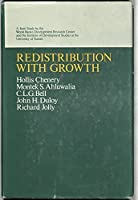 Redistribution with Growth: Policies to Improve Income Distribution in Developing Countries in the Context of Economic Growth