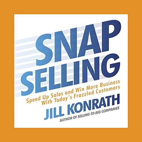 Snap Selling audiobook cover art