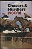 Chasers & Hurdlers: 1980-81