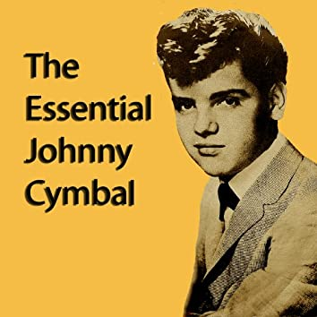 The Essential Johnny Cymbal