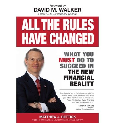 All the Rules Have Changed: What You Must Do to Succeed in the New Financial Reality (Paperback) - Common