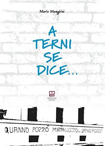 A Terni se dice...