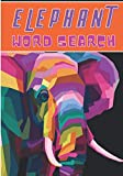 Elephant Word Search: 40 puzzles | Challenging Puzzle Brain book For Adults and Kids | More than 300...