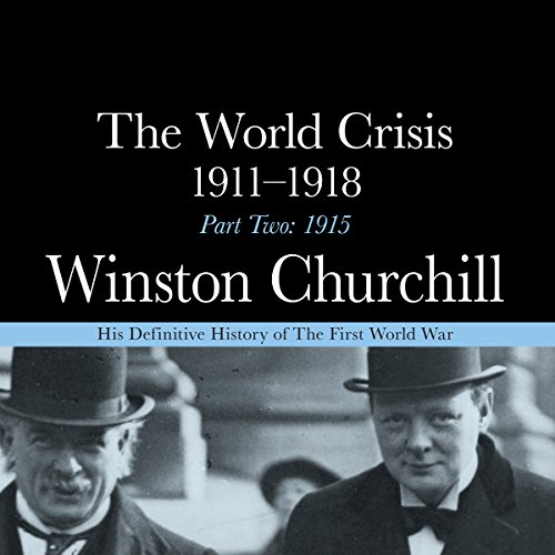 The World Crisis - 1911-1918, Part Two audiobook cover art