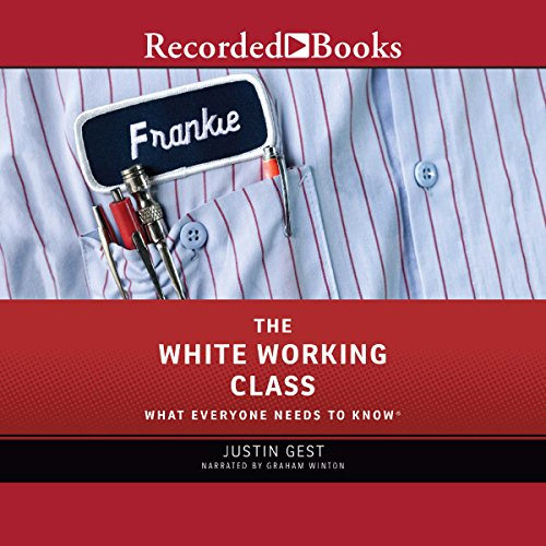 The White Working Class audiobook cover art