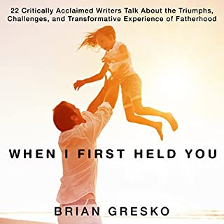 When I First Held You audiobook cover art