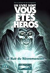 La Nuit du Nécromancien - Un Livre dont vous êtes le Héros - Défis fantastiques de Steve Jackson