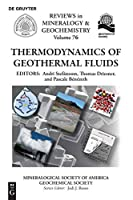 Thermodynamics of Geothermal Fluids (Reviews in Mineralogy & Geochemistry)