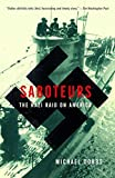 Saboteurs: The Nazi Raid on America Trade Paperback Edit Edition by Dobbs, Michael published by Vintage (2005)