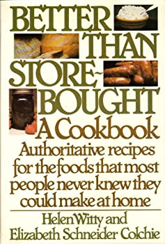 Better Than Store-Bought: A Cookbook 0060146931 Book Cover