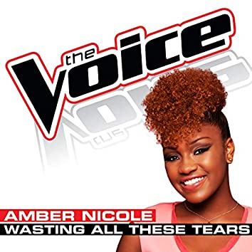 Wasting All These Tears (The Voice Performance)