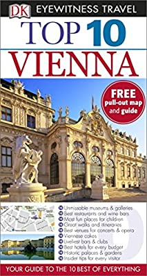 Top 10 Vienna (DK Eyewitness Travel Guide)