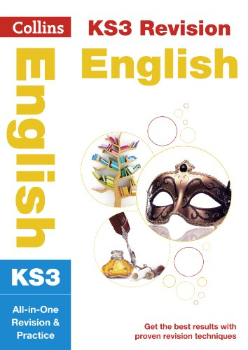 KS3 English All-in-One Revision and Practice: Years 7, 8 and 9 Home Learning and School Resources from the Publisher of Revision Practice Guides, ... (Collins New Key Stage 3 Revision)