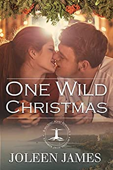One Wild Christmas (A Wilding Point Romance Book 4) by [Joleen James]