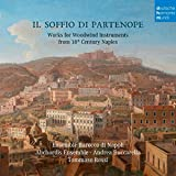 Il Soffio Di Partenope-Music for Woodwinds from 18th Century Naples