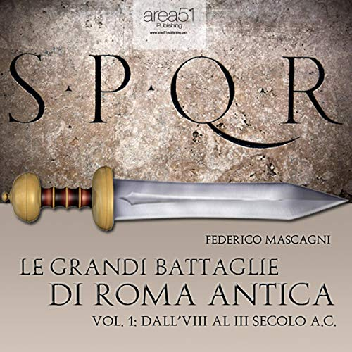 Le grandi battaglie di Roma antica 1 [The great battles of ancient Rome 1] Titelbild