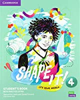 Shape It! Level 4 Student's Book with Practice Extra (New Lower Secondary Courses)