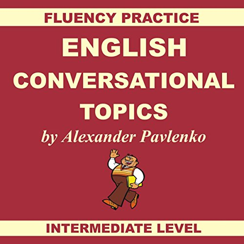 English, Conversational Topics, Book 3 audiobook cover art