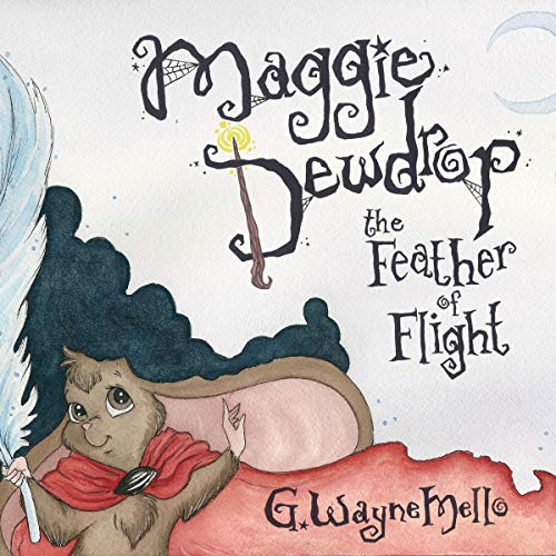 Maggie Dewdrop: The Feather of Flight cover art