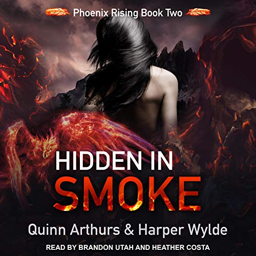Hidden in Smoke: Phoenix Rising, Book 2