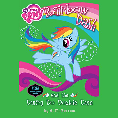 My Little Pony: Rainbow Dash and the Daring Do Double Dare audiobook cover art