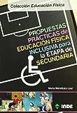 Propuestas prácticas de educación física inclusiva para la etapa de Secundaria (Colección Educación Física Adaptada y Necesidades Educativas Especiales) - 9788497291538: 189