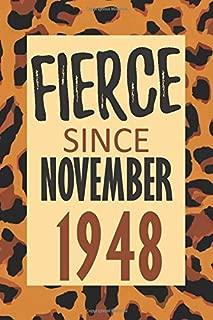 Fierce Since November 1948: 71st Birthday - Alternative Birthday Card - Positivity and Gratitude Journal & Planner - Positive Power Mindset for Girls, Teens & Women