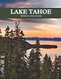 Lake Tahoe Photography Coffee Table Book: Beautiful Pictures For Travel and Tourism lovers , and Seniors with Alzheimer's & Dementia Patients to help them to Stimulate The Memories