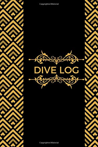 Dive Log: Scuba Diving Logbook, Journal for Logging Dives, Notebook Planner for Beginners, Intermediate and Professionals, Gifts for Divers, ... and 110 (Scuba Diving Journal, Band 13)