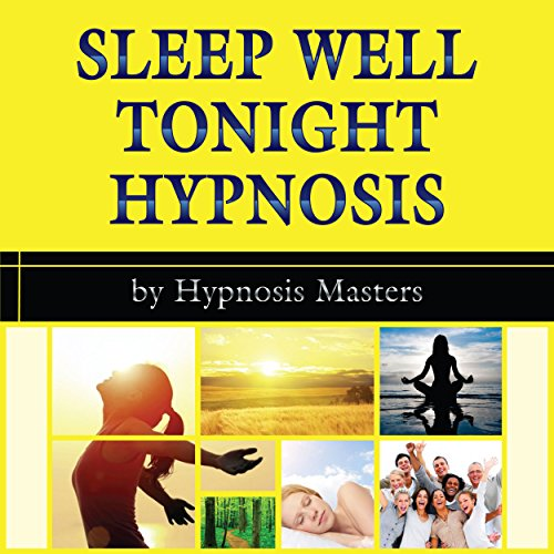Sleep Well Tonight Hypnosis audiobook cover art