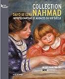Collection NAHMAD - Impressionnisme et audaces du XIXe siècle