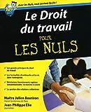 Le Droit du travail pour les Nuls - First - 03/03/2011