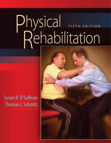 Physical Rehabilitation (O'Sullivan, Physical...