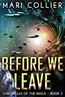Before We Leave: Large Print Edition